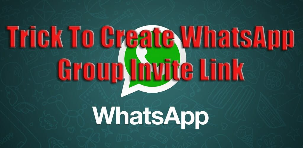 Trick To Create WhatsApp Group Invite Link - Trick Xpert