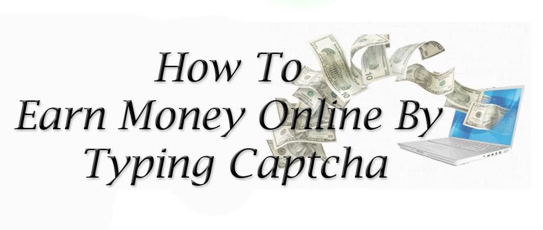 How To Earn Money Online By Typing Captcha [ Online Data