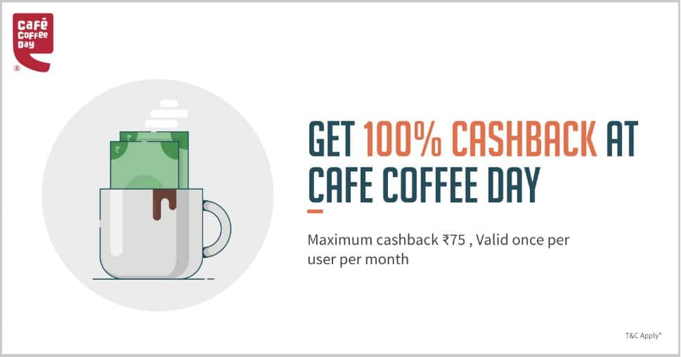 Cafe Coffee Day     Get 100% Cashback At CCD When You Pay