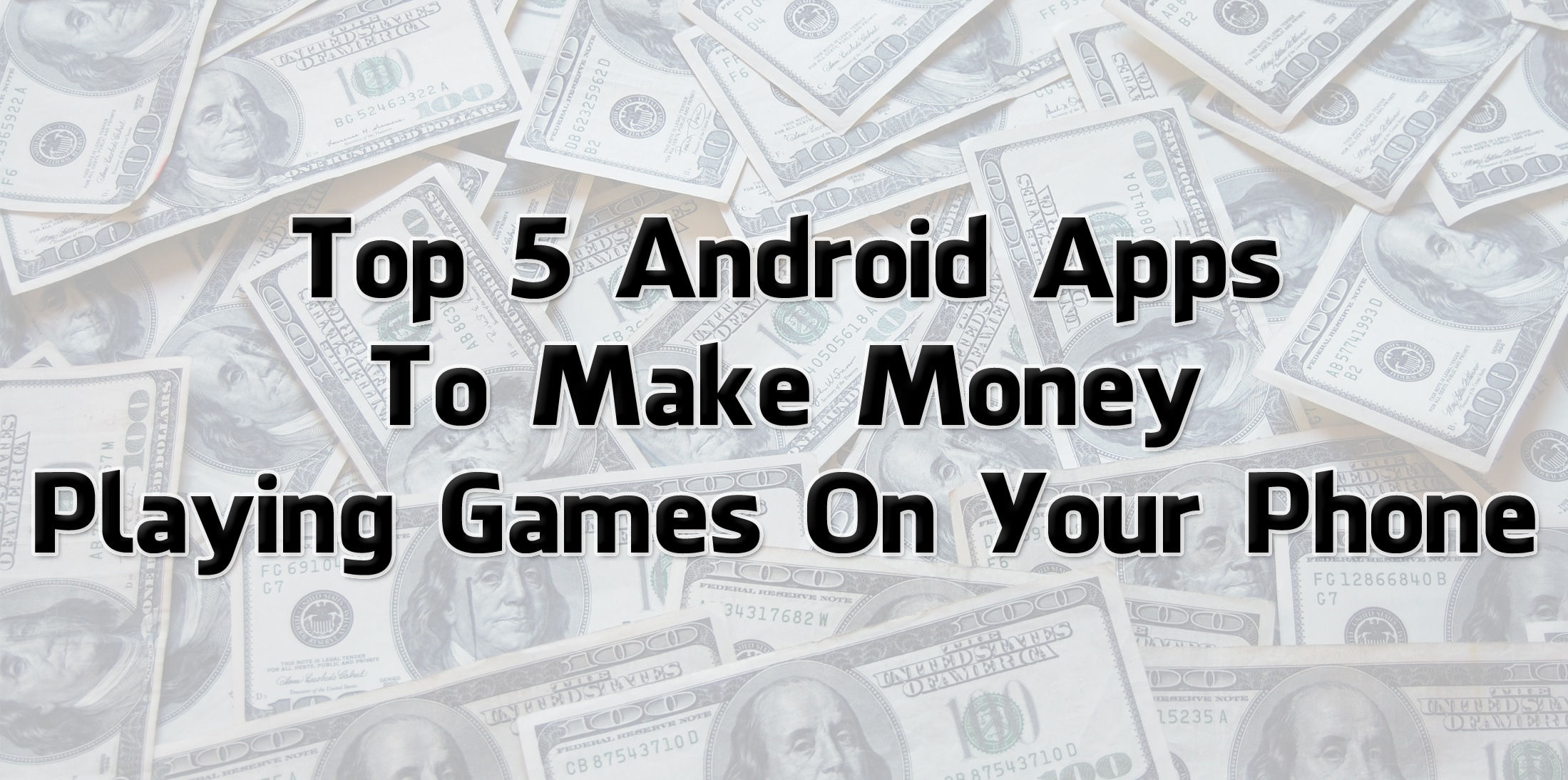 earn money by playing games on android top 7 android apps to make money playing games on your 5905