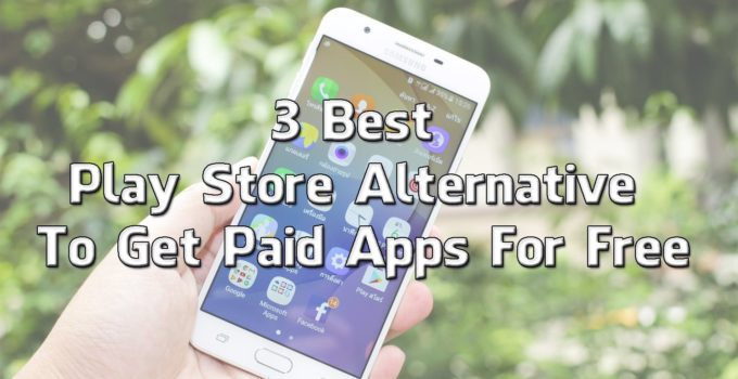 Best Play Store Alternative