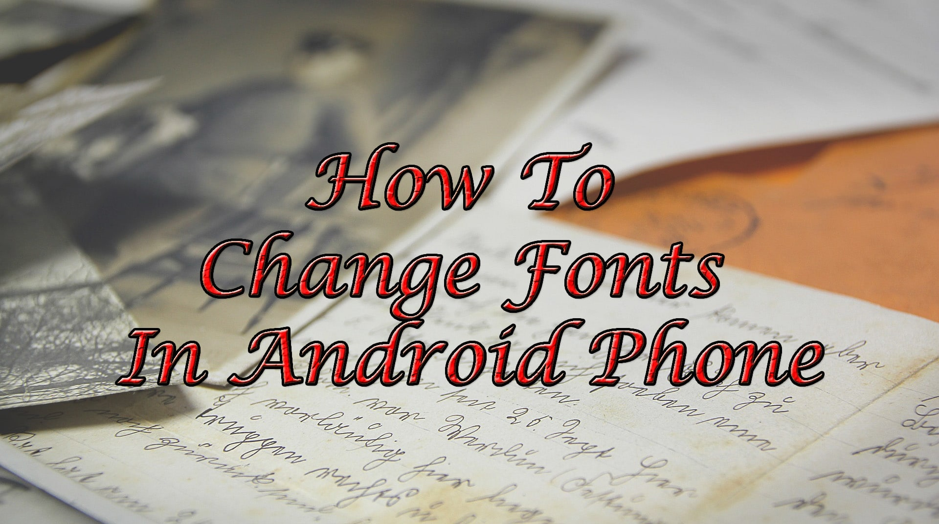 how to download fonts to android phone