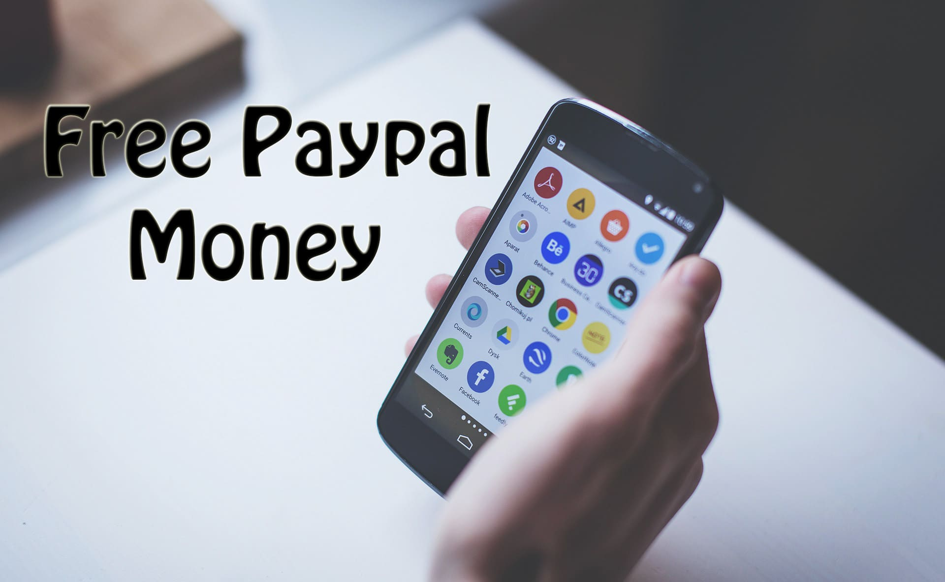 5 Best Android Apps To Earn Free Paypal Money - Trick Xpert
