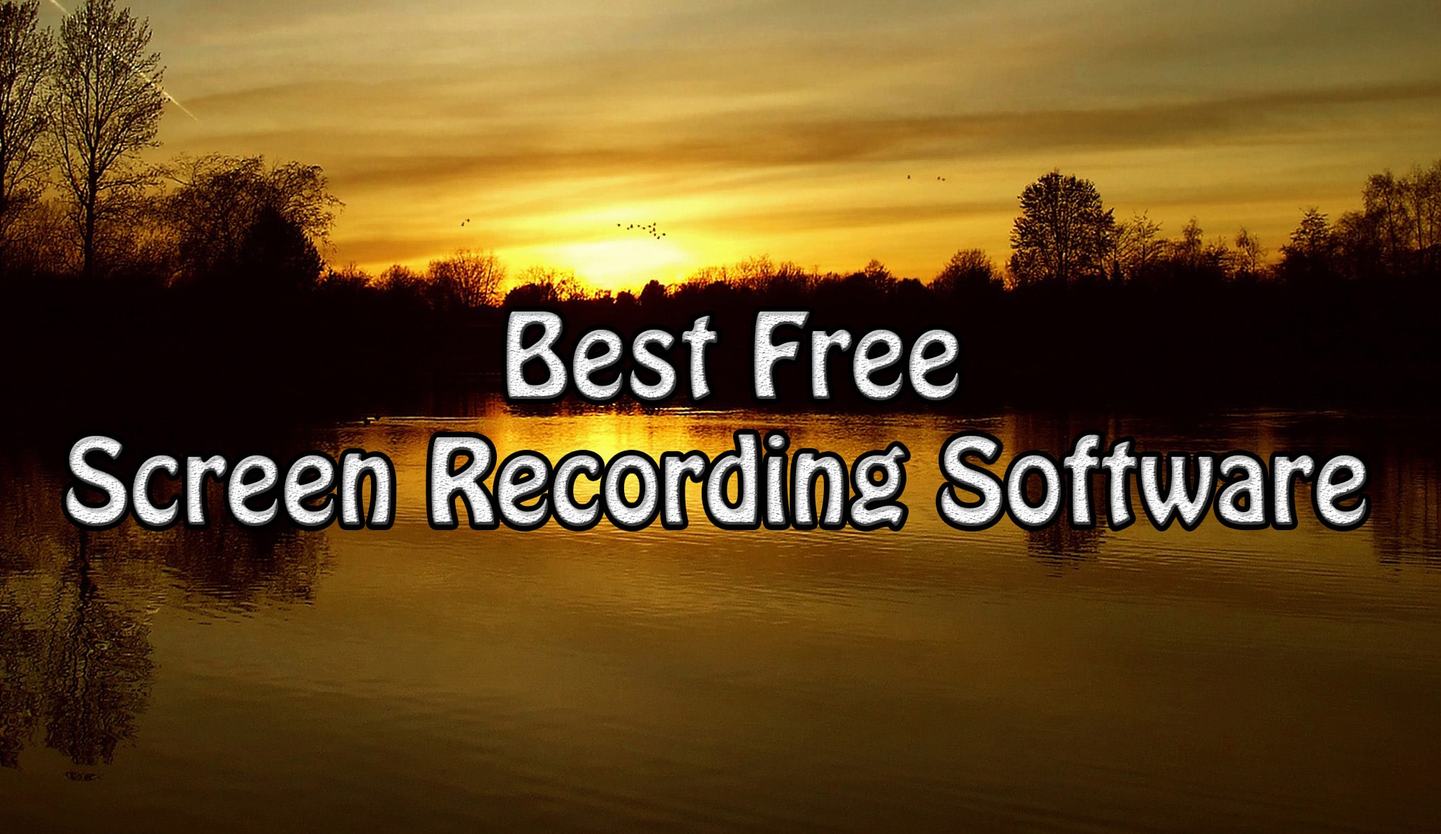 Best Free Screen Recording Software