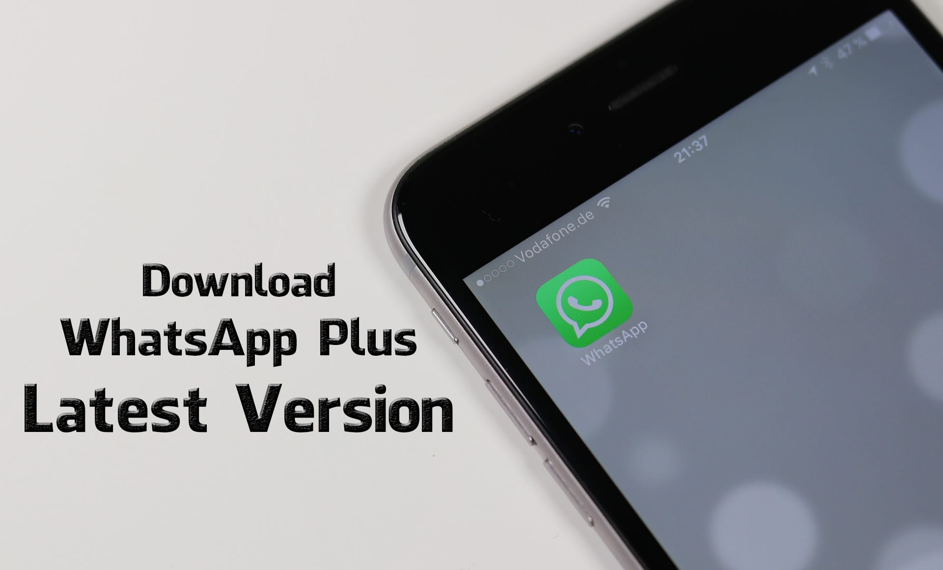 Download WhatsApp Plus Latest Version