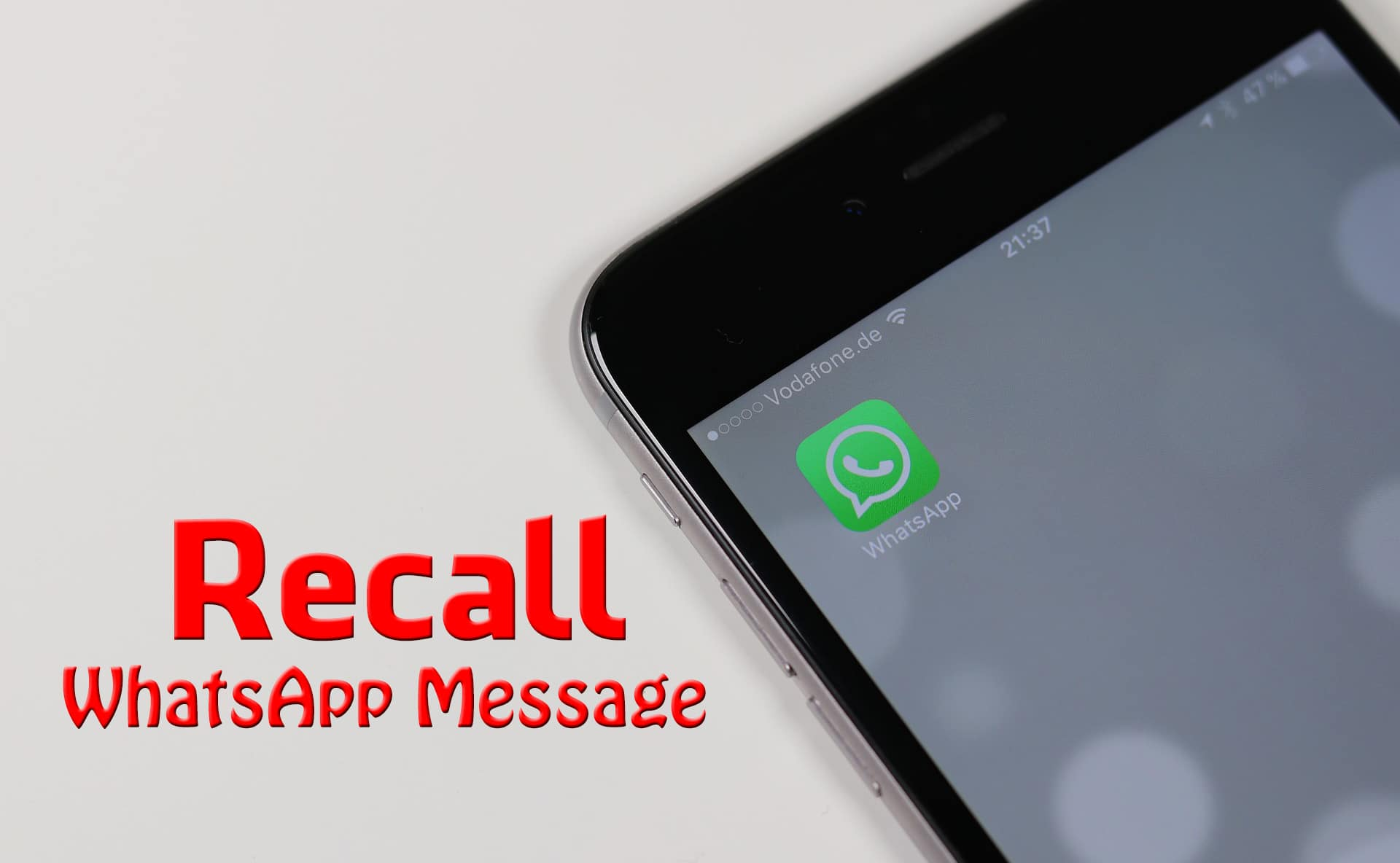 Recall WhatsApp Message