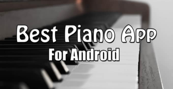 Best Piano App For Android
