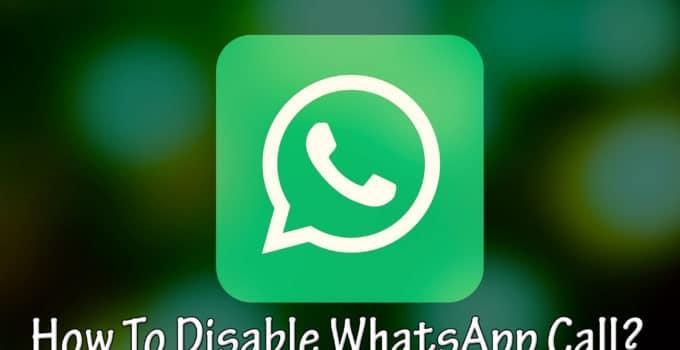 Disable WhatsApp Call