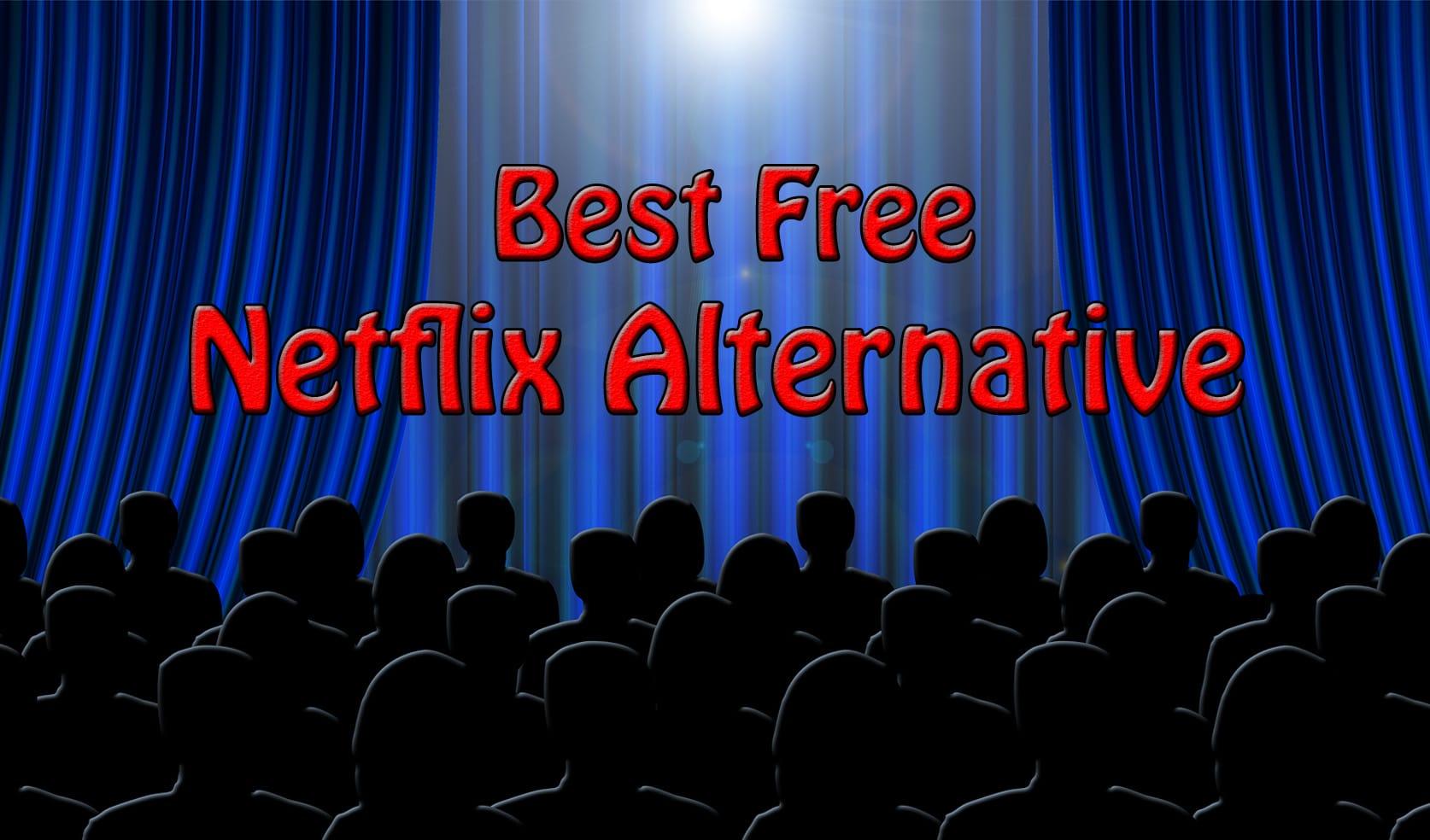 Free Netflix Alternative