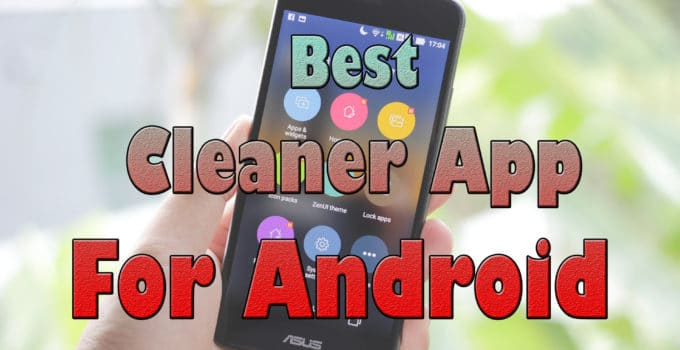 Best Cleaner App For Android