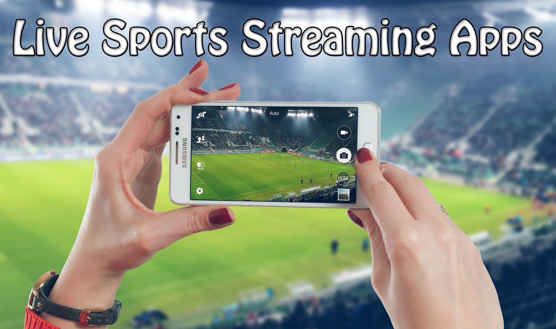 Live Sports Streaming Apps