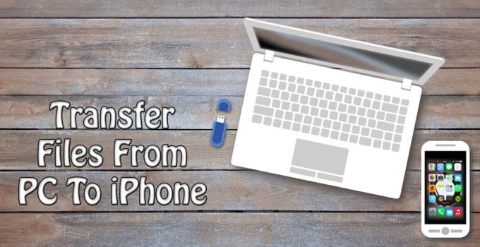 Transfer Files From PC To iPhone