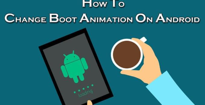 Change Boot Animation