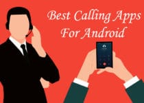 Best Calling Apps For Android