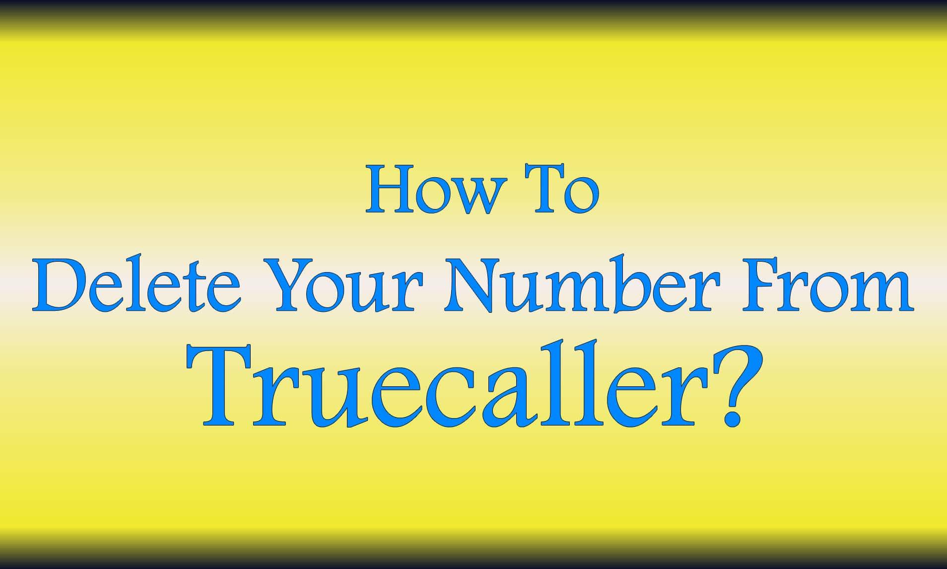Delete Number From Truecaller