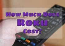 How Much Does Roku Cost