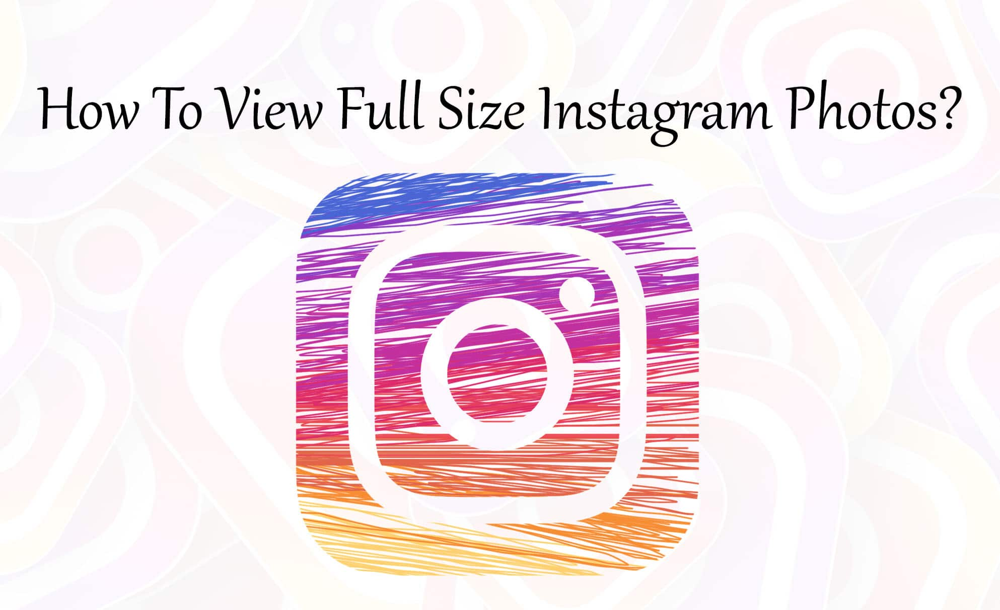 How To View Full Size Instagram Photos - Trick Xpert