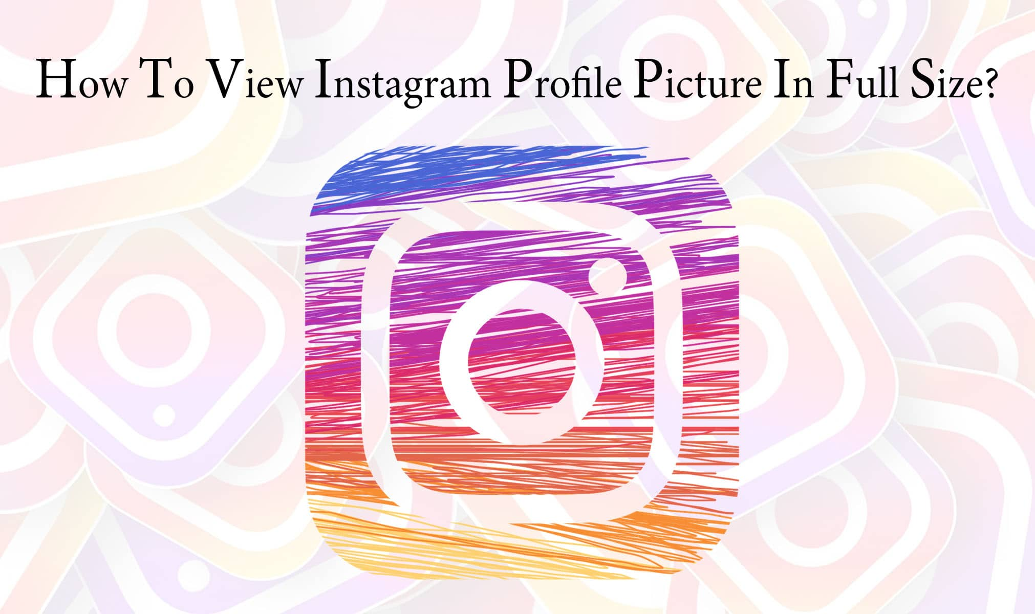 View Instagram Profile Picture In Full Size