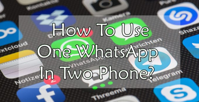 One WhatsApp In Two Phone