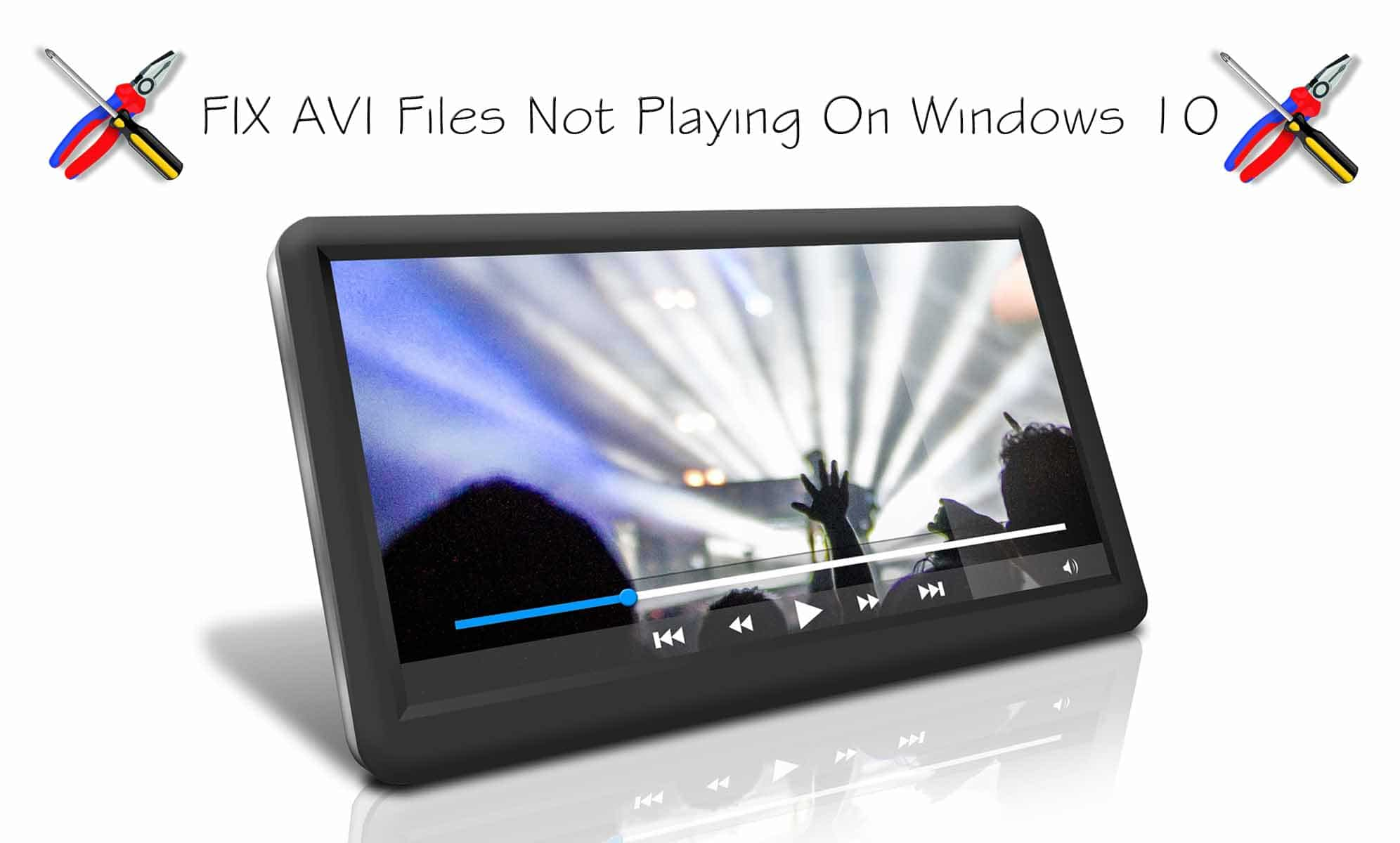 How to Play AVI Files On Windows 10
