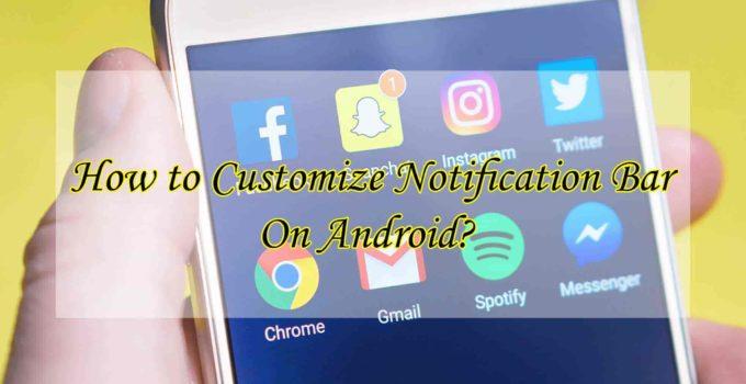 Customize Notification Bar