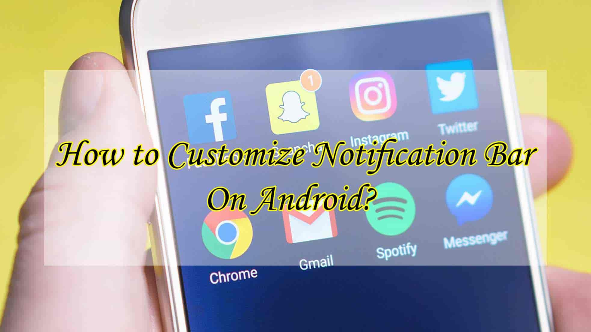 Customize Notification Bar