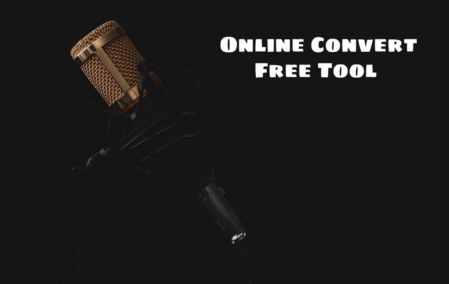 Online Convert Free Tool