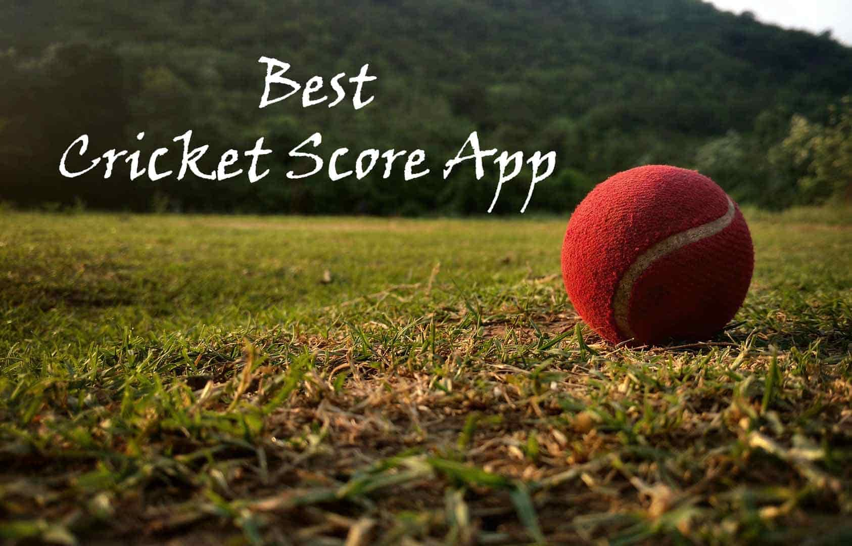 Best Cricket Score App