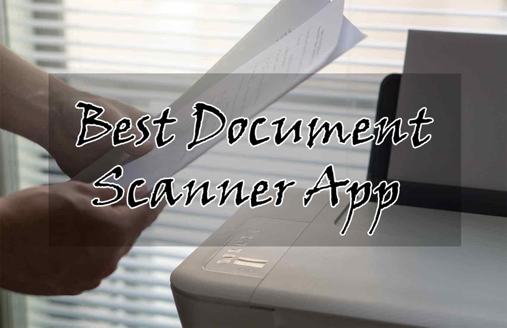 13 Best Document Scanner App For Android - Trick Xpert