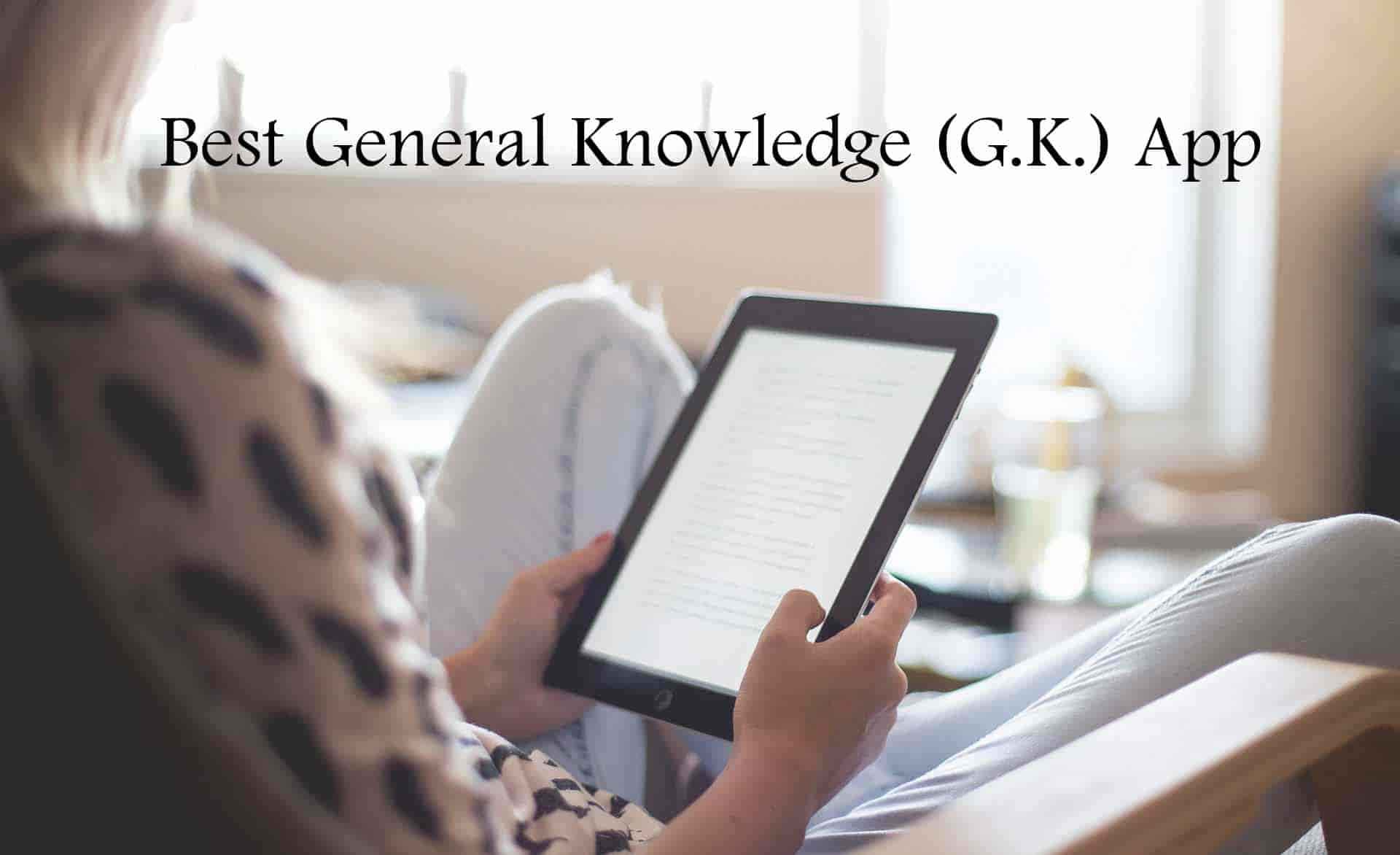 Best General Knowledge App
