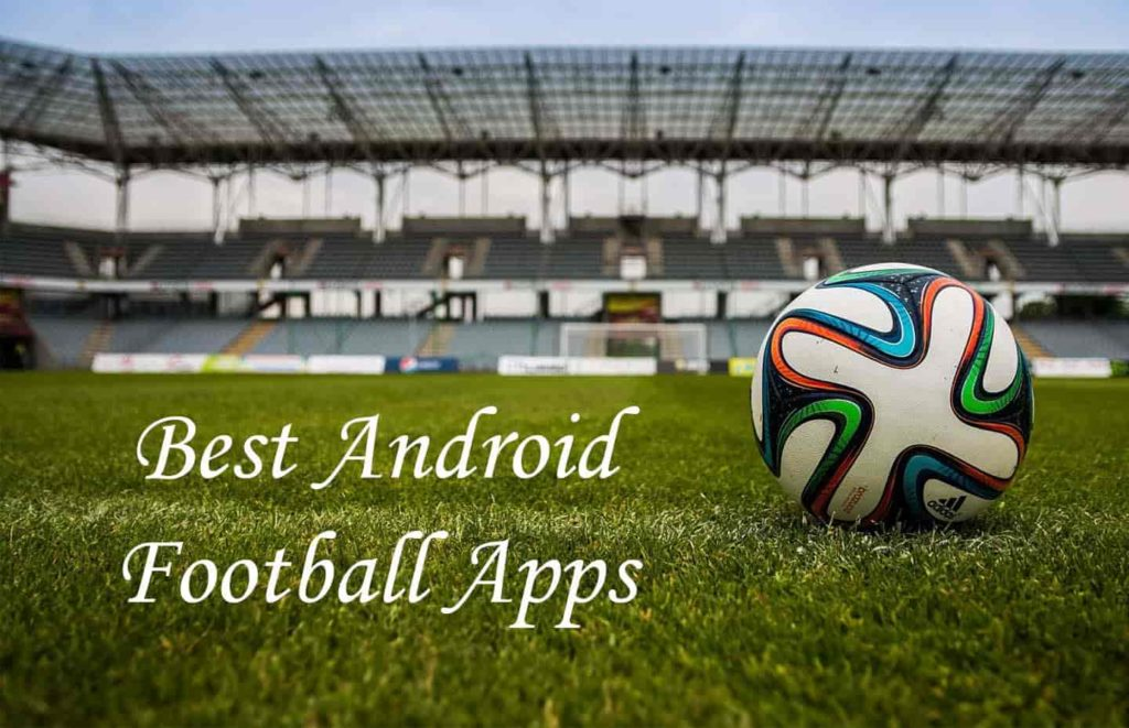 Best Android Football Apps