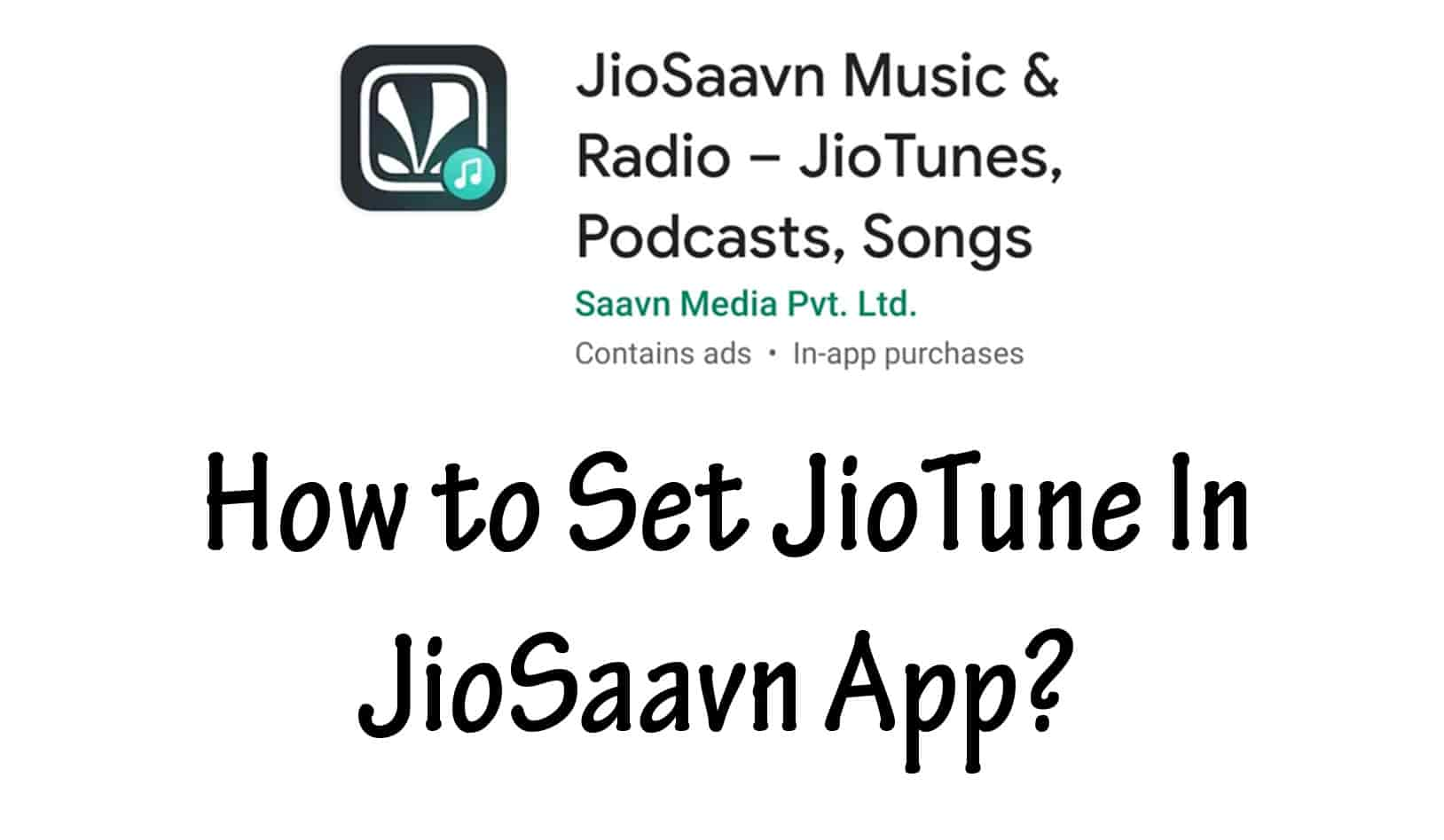 How to Set JioTune In JioSaavn App